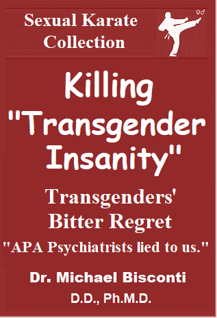 "Killing ""Transgender Insanity"""